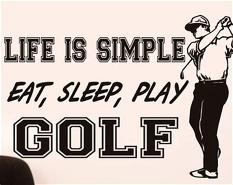 printable golf quotes golf art wall decor words life is simple eat sleep play
