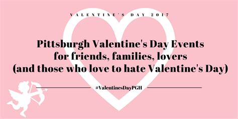 valentines day events pittsburgh valentines day events 2017 i pgh