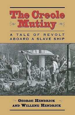 and mutiny tales from india books the creole mutiny a tale of revolt aboard a ship by