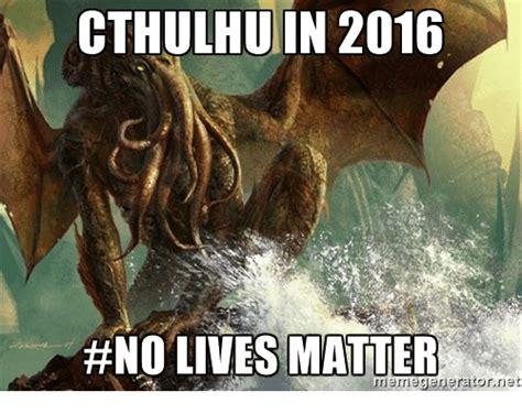 Cthulhu Meme - 25 best memes about meme generator net meme generator