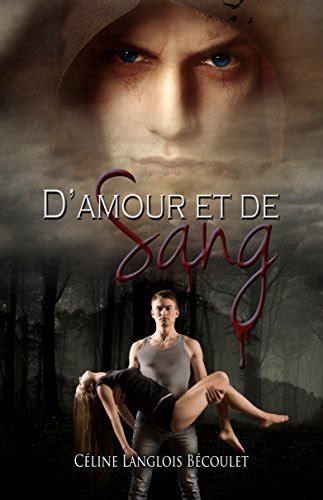 Pdf T 201 L 201 Charger D Amour Et De Sang Livre Gratuits
