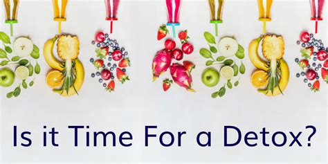Detox From Doing The Time by Why Do We Cleanse And The Benefits Of Juice Cleanses