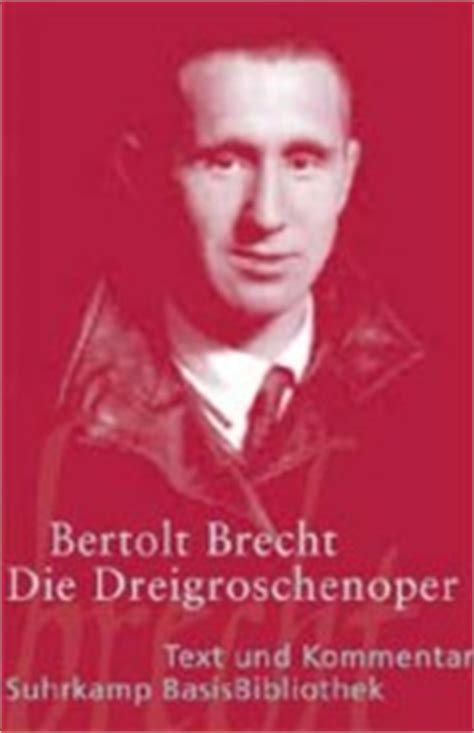 die dreigroschenoper 3518188488 deutsch lekt 220 ren cornelsen reihe suhrk basisbibliothek text und kommentar begleitend f 252 r