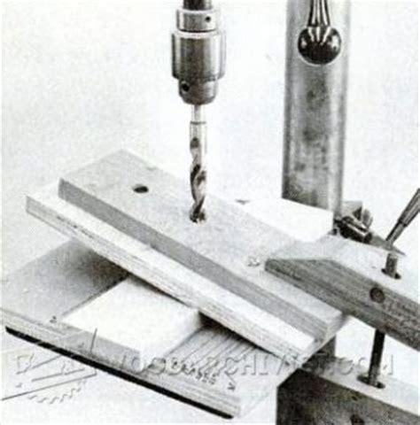 drill press angle jig woodarchivist