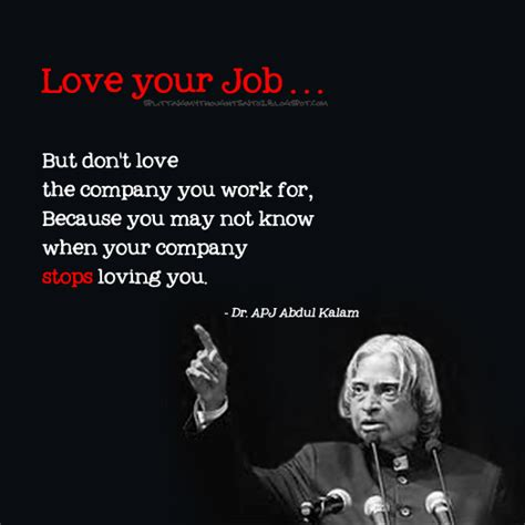 Love Your Job Quotes by Abdul Kalam Quotes On Love Your Job Work Quotesgram