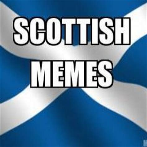 Scottish Meme - scottish memes scottishmemes twitter