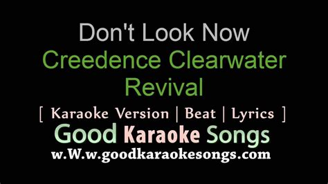free download karaoke video songs with lyrics from youtube don t look now creedence clearwater revival lyrics