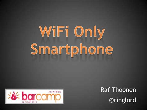 Wifi Only smartphone wifi only