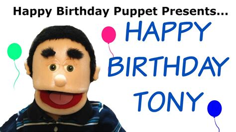 imagenes de happy birthday tony happy birthday tony funny birthday song youtube