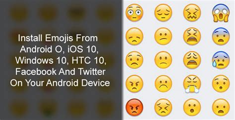 how to get emojis on android install emojis from android o ios 10 windows 10 on your android droidviews