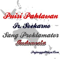 Pahlawan Ir Soekarno puisi pahlawan ir soekarno kata kata mutiara puisi dan