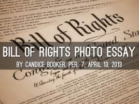 Bill Of Rights Essays by Bill Of Rights Essay By Candice Booker