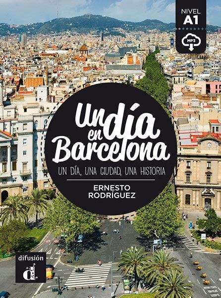libro barca the making of st 228 dte und l 228 nder kennenlernen niveau a1 lecturas recomendadas a1 a2 barcelona