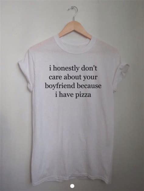 Cheap Relationship Shirts Shirt Top Pizza Boyfriend Relationshil