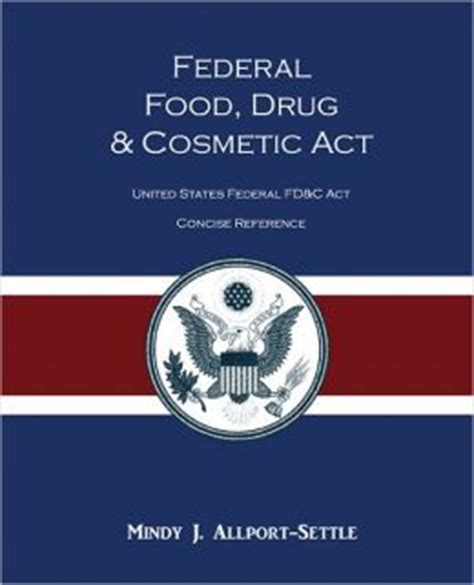 section 201 of the federal food drug and cosmetic act opinions on federal food drug and cosmetic act