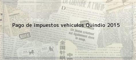 pago de impuestos vehicular del 2016 descargar formulario pago impuesto vehiculos 2016 bogota