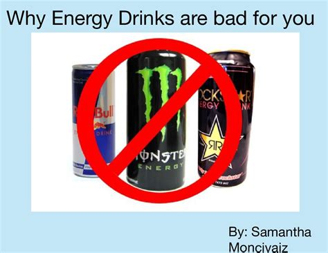 energy drink for your why energy drinks are bad for you say no to energy