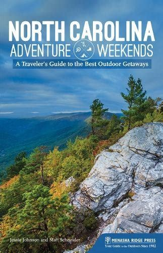 carolina adventure weekends a traveler s guide to the best outdoor getaways books carolina softarchive