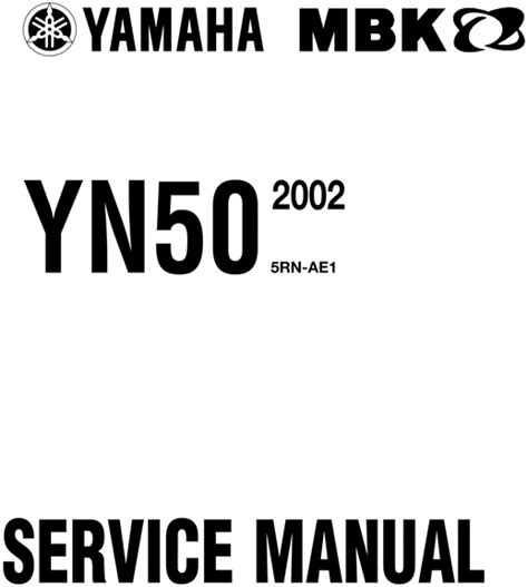 2002 yamaha neos yn50 service workshop manual