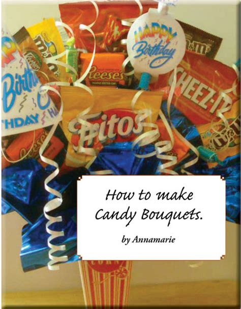 How To Make Candy by How To Make Candy Bouquets Ebook 5 00 The New