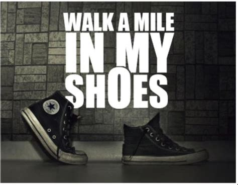 in my shoes a walk a mile in my shoes bucket list journeys
