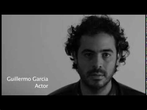 actor guillermo garcia guillermo garc 237 a actor youtube