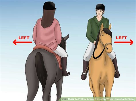 8 Regimes To Follow While by 3 Ways To Follow Arena Etiquette While Horseback