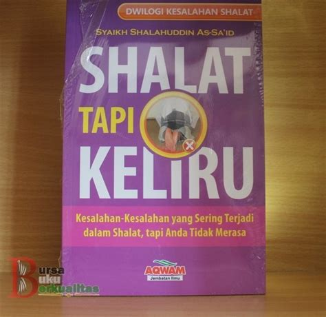 Buku Islam Shalat Tapi Keliru Cover 0898 6508 779 jual buku shalat tapi keliru