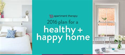 healthy happy home 2016 apartment therapy