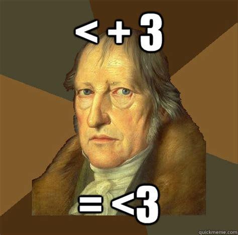Hegel Memes - 3 3 demotivational hegel