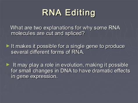 many rna molecules from eukaryotic genes have sections called rna and protein synthesis