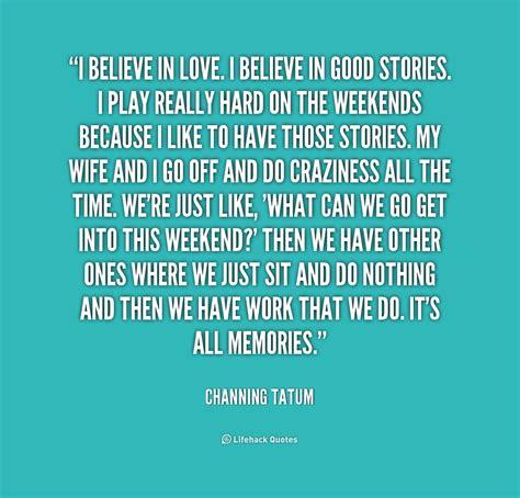 i believe in love quotes quotesgram
