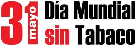 lema al da del no fumador d 237 a mundial sin tabaco d 237 a mundial