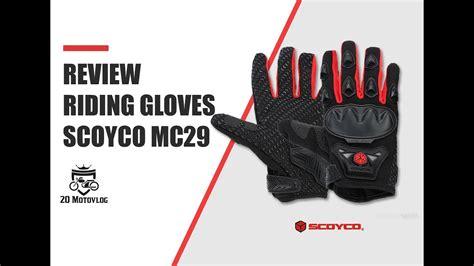 Sarung Tangan Scoyco Mc29 review sarung tangan scoyco mc29 20motovlog