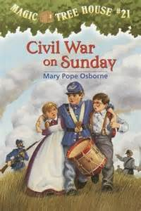 Magic Treehouse Tv Show - civil war on sunday magic tree house 21 by mary pope osborne