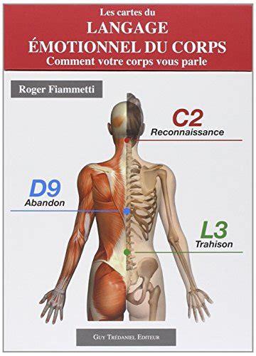 libro les cartes du langage 233 motionnel du corps comment votre corps vous parle di roger fiammetti