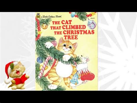 the cat that climbed the christmas tree read by santa