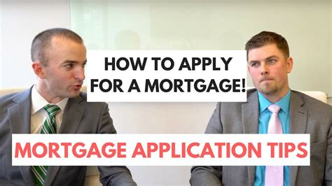 how to apply for a loan for a house how to apply for a mortgage home loan application tips first time homebuyer tips
