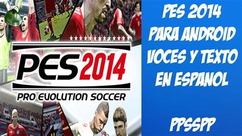 download game format iso untuk psp game pes 2014 ppsspp basedroid