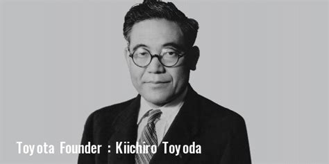 Founder Of Toyota Company Toyota Cars Story Profile History Founder Founded