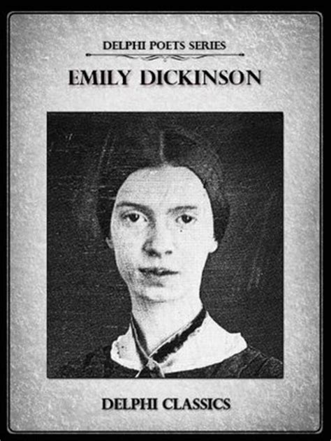 biography emily dickinson book the complete works of emily dickinson by emily dickinson