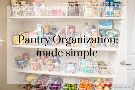 photo organizing made easy going from overwhelmed to overjoyed books pantry organization made simple morganize with me