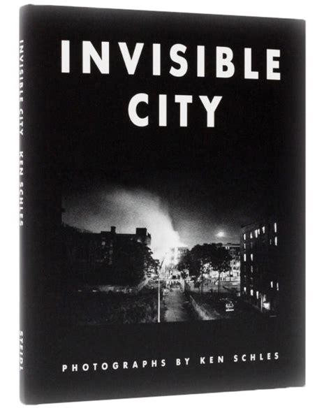 Invisible City ken schles invisible city