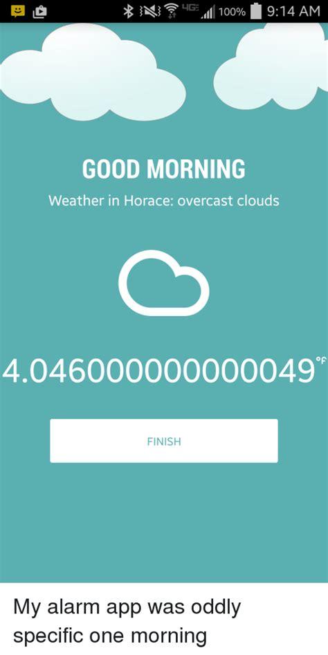 Good Meme Apps - good meme apps 100 914 am lig good morning weather in