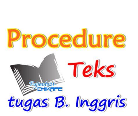 belajar bahasa inggris procedure text 5 contoh singkat procedure text pendek bahasa inggris