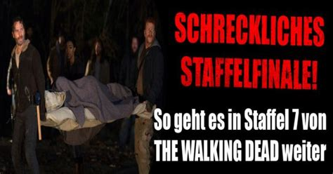 the walking dead staffel 6 wann quot the walking dead quot staffel 7 finale im live