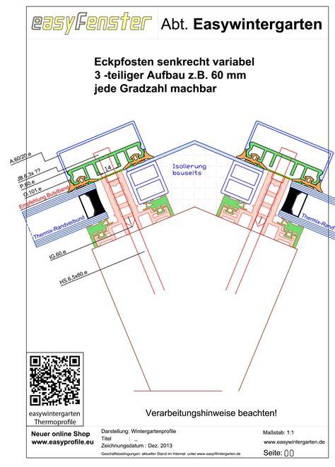 easy wintergarten detailzeichnungen schnittzeichnungen f 252 r thermoprofile