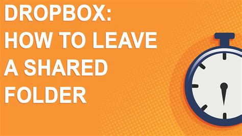 dropbox quit shared folder dropbox how to leave a shared folder youtube