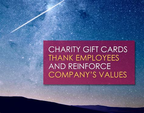 Gift Cards For Charity - charity gift cards thank employees and reinforce company s values justgive