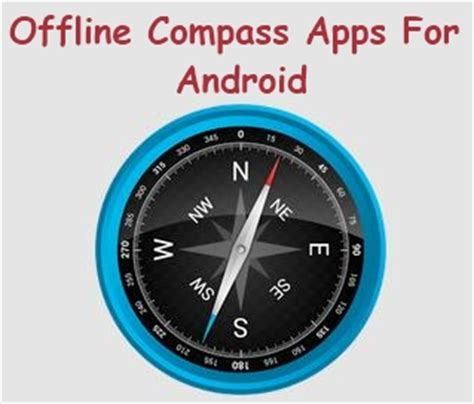 compass app for android 5 free offline compass apps for android
